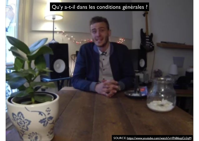 Qu'y a-t-il dans les conditions générales ? SOURCE: https://www.youtube.com/watch?v=FN86qqCz2qM