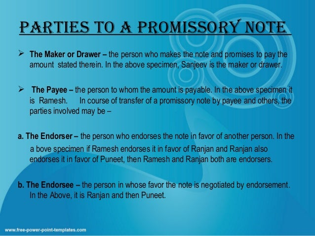PARTIES TO A PROMISSORy NOTE ...  Parties Of Promissory Note