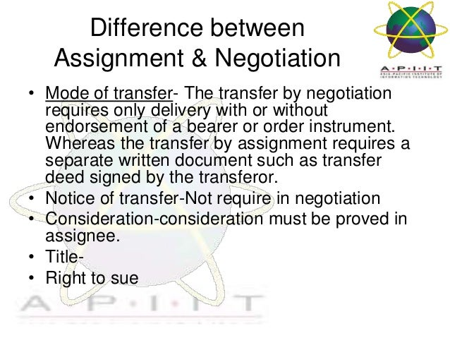 Four differences between negotiation and assignment