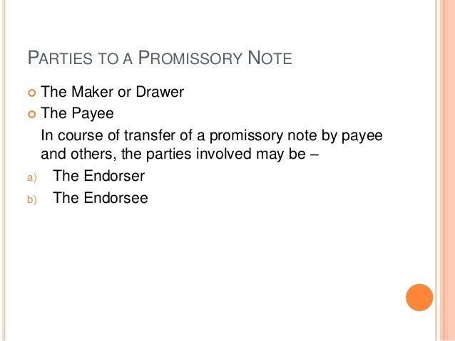 Negotiable instrument Act 1881 – Promissory Note Parties