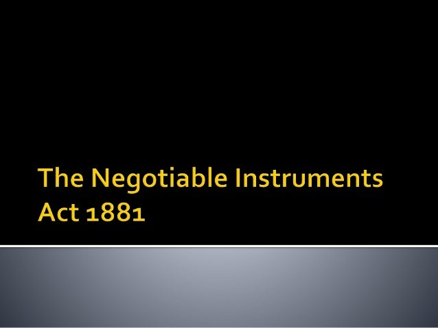  The word negotiable means transferable from one person to another and the term instrument means any written document by ...