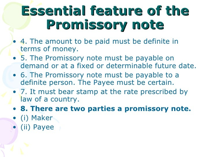 ... 10. Essential Feature Of The Promissory Note ...
