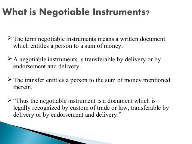 "the negotiable instruments law act no Law applies, ""valuable consideration"" which is not a requirement in roman dutch law, is a requirement in negotiable instruments however, the law presumes it in the case of a."
