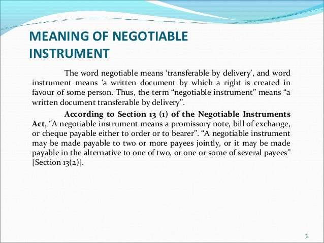 the negotiable instruments law act no The negotiable instruments act, 1881  as per section 31 of reserve bank of india act: no person in india other than the rbi or the central govt can.