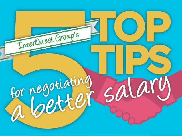 INTERQUEST GROUP'S 5 TOP TIPS FOR NEGOTIATING A BETTER SALARY