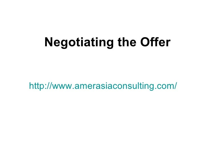 Negotiating the Offerhttp://www.amerasiaconsulting.com/