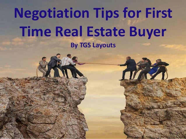 Negotiation Tips for First Time Real Estate Buyer By TGS Layouts