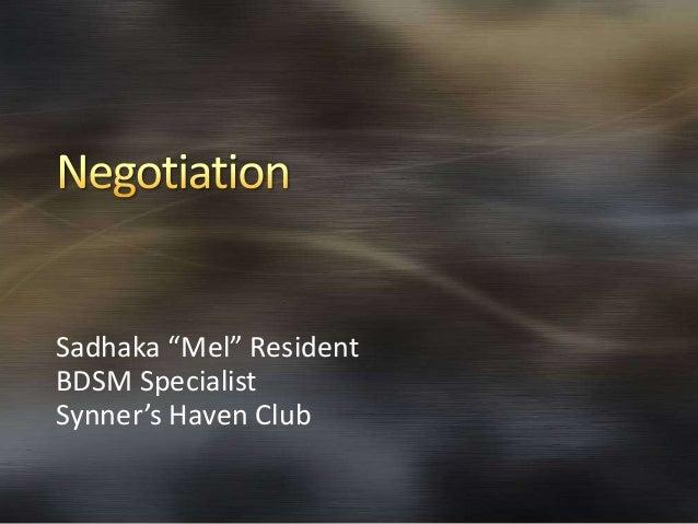 """Sadhaka """"Mel"""" ResidentBDSM SpecialistSynner's Haven Club"""