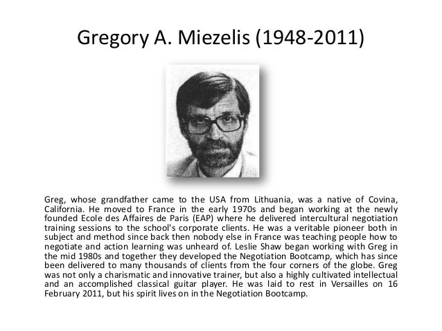 Gregory A. Miezelis (1948-2011)Greg, whose grandfather came to the USA from Lithuania, was a native of Covina,California. ...