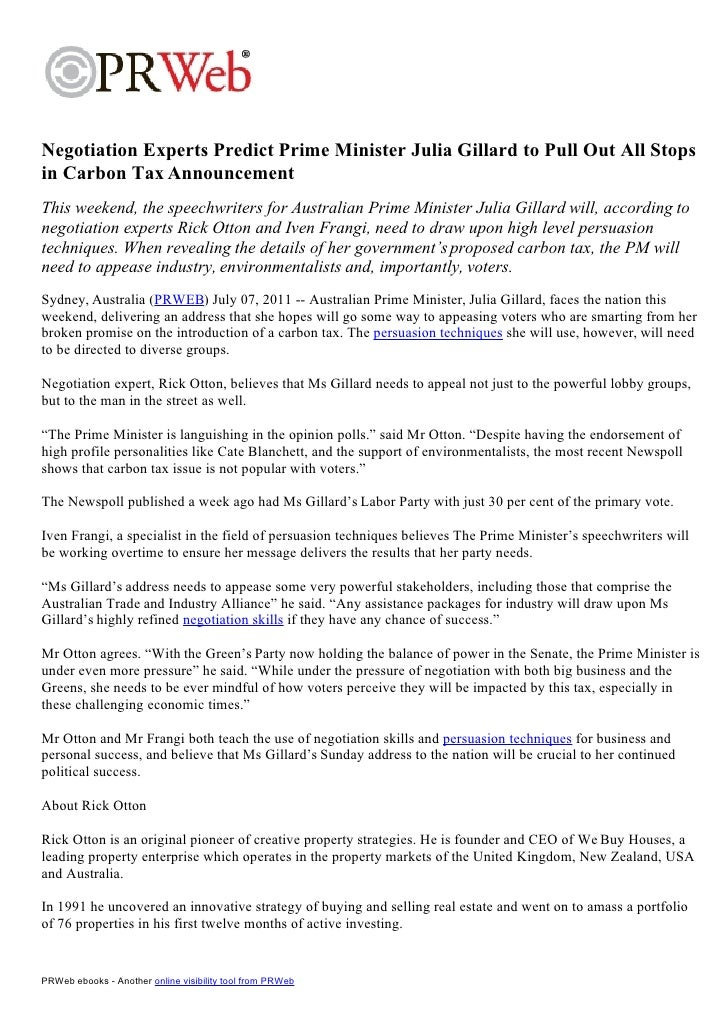 Negotiation Experts Predict Prime Minister Julia Gillard to Pull Out All Stopsin Carbon Tax AnnouncementThis weekend, the ...