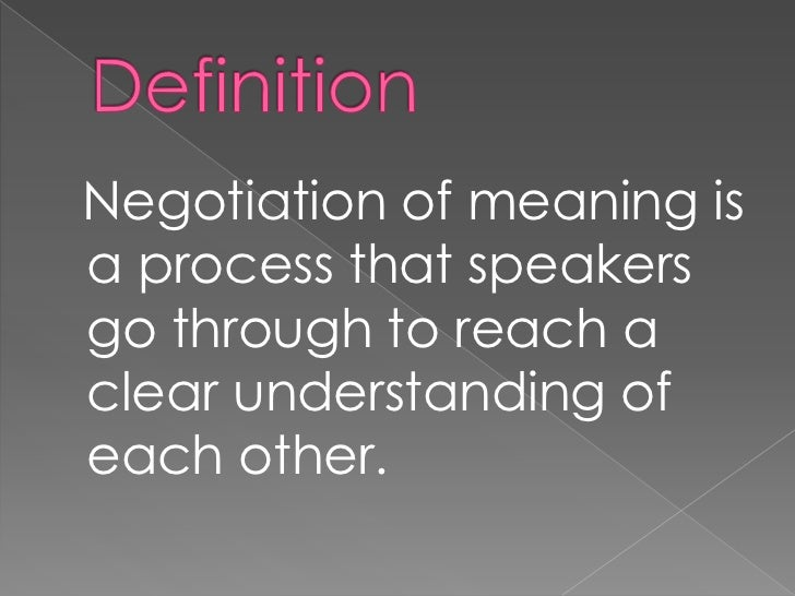 Negotiation for meaning theory 2 nfmnegotiation for meaning stopboris Images