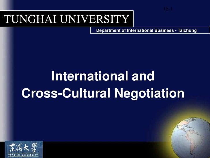 16-1<br />International and<br />Cross-Cultural Negotiation<br />