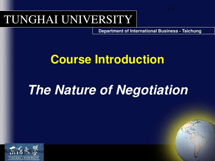 1-1<br />Course Introduction<br />The Nature of Negotiation<br />McGraw-Hill/Irwin<br />