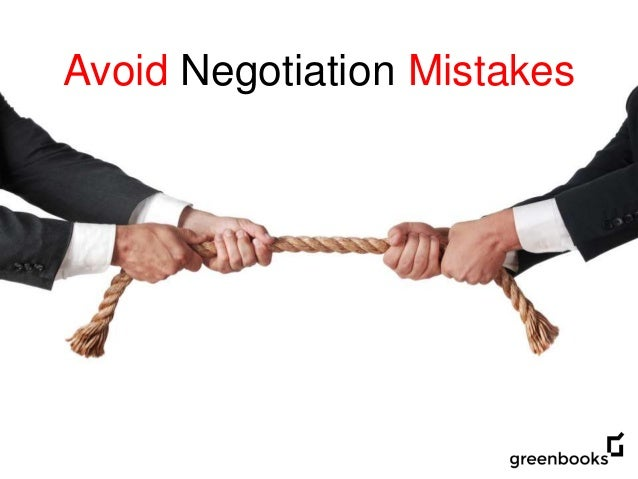 negotiation mistakes and how to avoid them