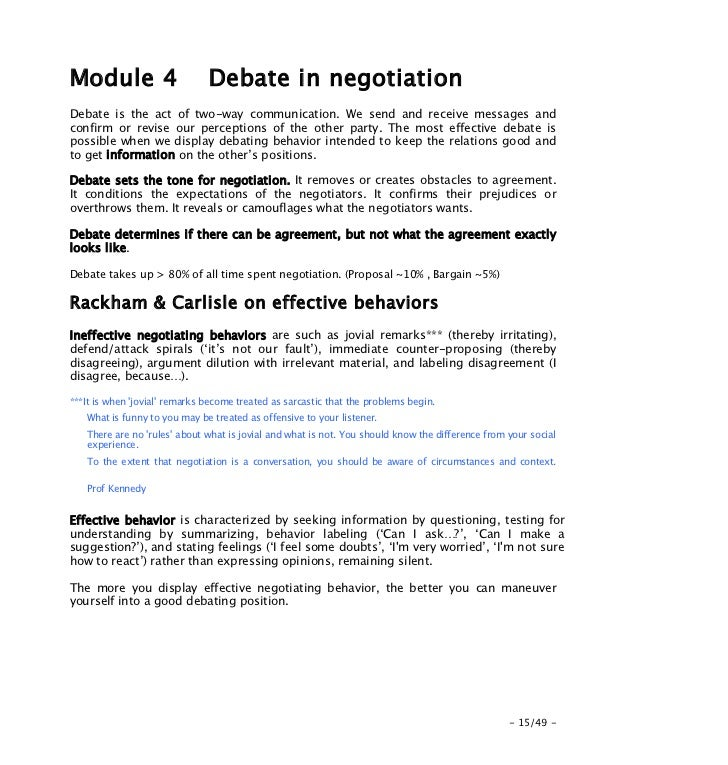 notes on negotiation By examining humanitarian negotiation through the lens of these five approaches , this briefing note seeks to shed light on the potential factors.