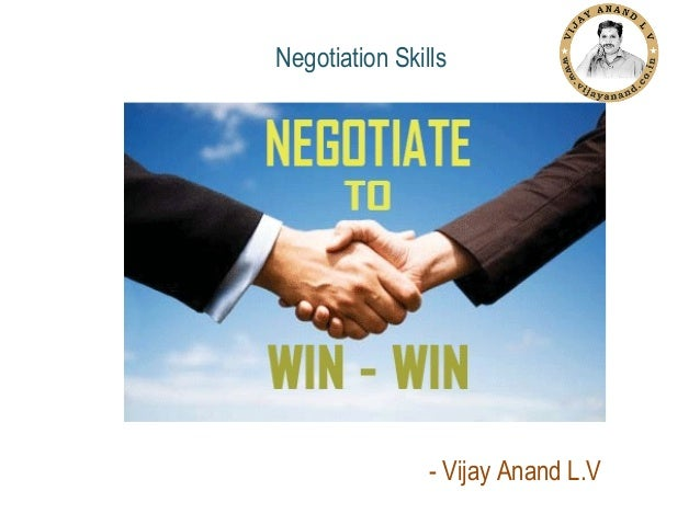 Negotiation Skills  - Vijay Anand L.V