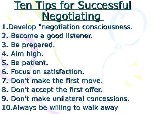 negotiation skill What is negotiation negotiation is back and forth communication designed to reach agreement while leaving the other side intact and positive easier to negotiate.