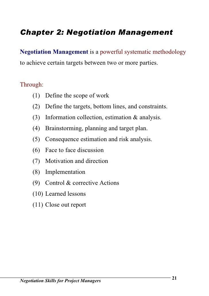 negotiation and leadership Negotiation involves proposing and reaching an agreement for mutual benefit learn about negotiation guidelines, conditions and the six phases of negotiation.