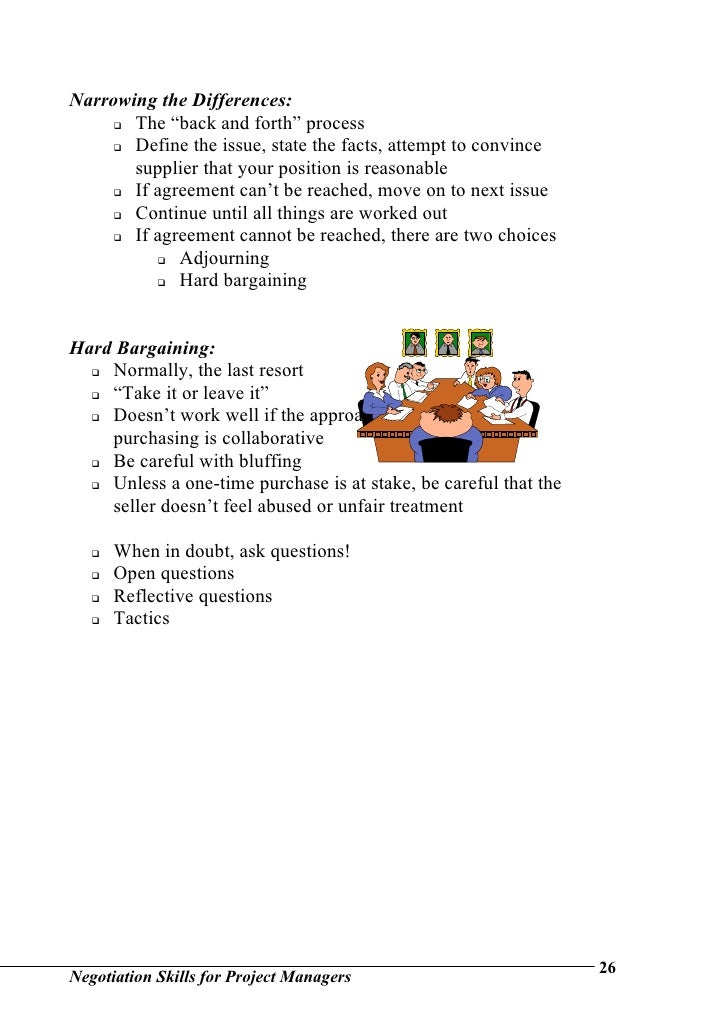 negotiation skills assignment The art of negotiation goals & objectives: to list examples that require successful negotiating skills in your personal and professional life.