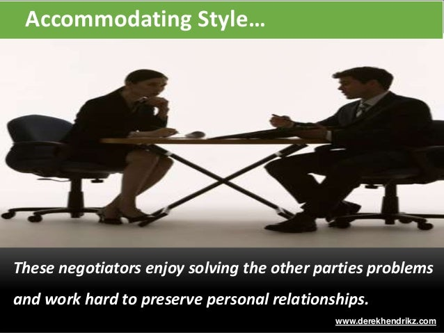 Negotiating style accommodating