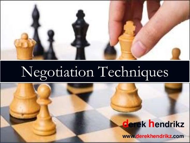 Negotiation Techniques, Strategies and Gambits by Derek Hendrikz