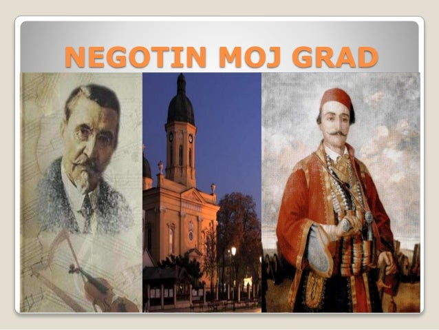 NEGOTIN MOJ GRAD