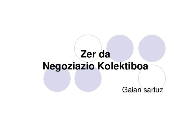 Zer da Negoziazio Kolektiboa Gaian sartuz