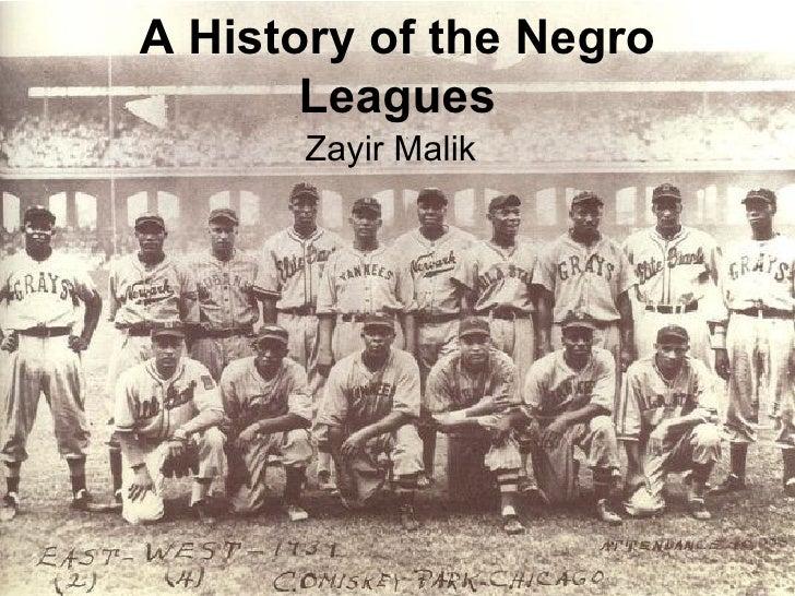 A History of the Negro Leagues Zayir Malik