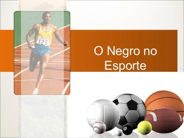 O Negro no Esporte