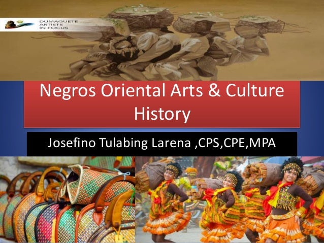 Negros Oriental Culture & the Arts History