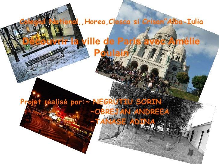 "Colegiul National,,Horea,Closca si Crisan""Alba-Iulia <ul><li>Proiect realizat de:~ NEGRUTIU SORIN  </li></ul><ul><li>~OBRE..."