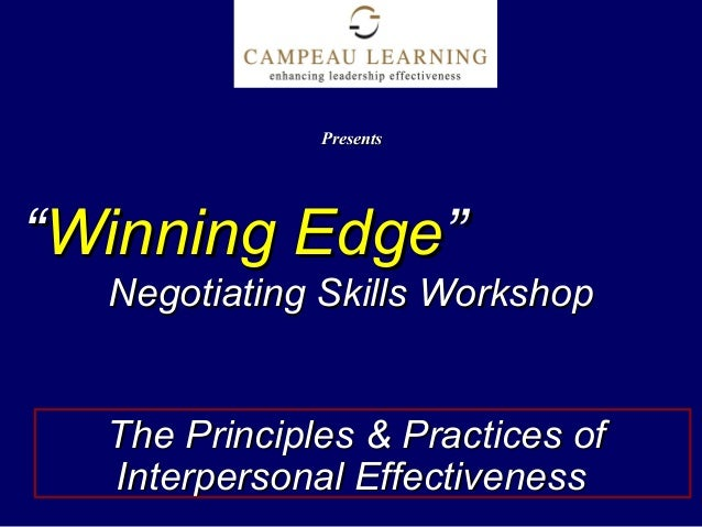 """""Winning EdgeWinning Edge"""" Negotiating Skills WorkshopNegotiating Skills Workshop The Principles & Practices ofThe Princ..."