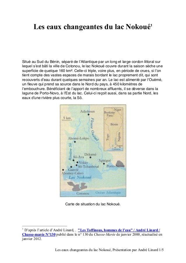 Les eaux changeantes du lac Nokoué1  Situé au Sud du Bénin, séparé de l'Atlantique par un long et large cordon littoral su...