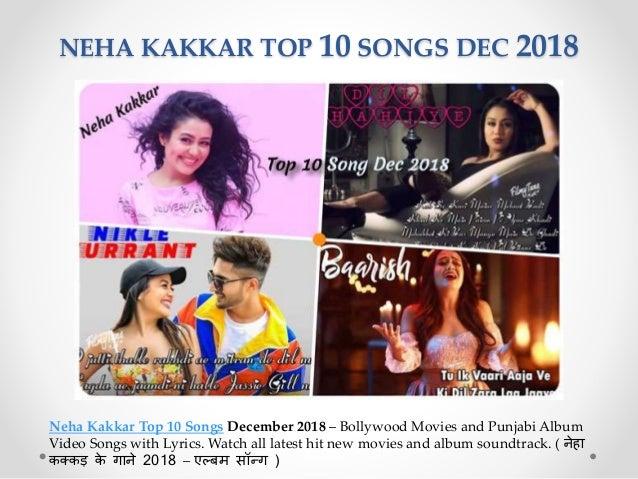 Neha Kakkar Top 10 Songs Dec 2018 Bollywood Punjabi Song