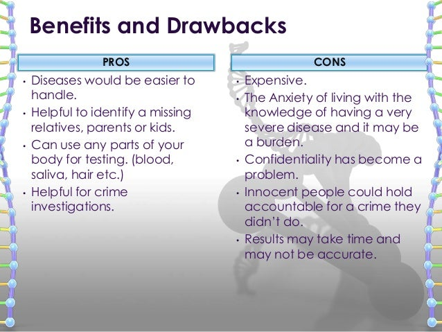 pro and cons to genetic testing / genomics / offering genetic testing to your employees: the pros and cons offering genetic testing to your employees: the pros and cons by dr phil smalley md frcpc.