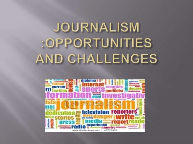 Definition of JOURNALISM         a : the collection and editing of news for presentation through the media b : the p...