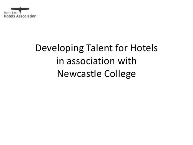 Developing Talent for Hotels in association with Newcastle College