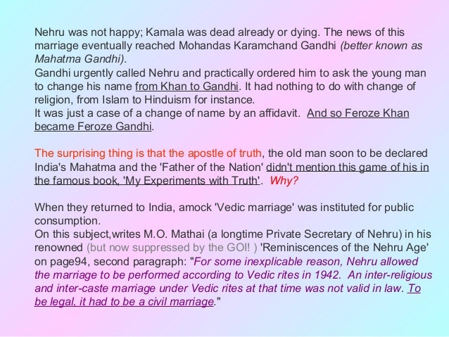 kamala nehru case Mrs gandhi, the widow of feroze gandhi, who was not related to mohandas gandhi, is the only child of mr nehru his wife, kamala, whom he married in 1916, died in 1936 mr nehru also had two sisters, mrs vijaya lakshmi pandit, the elder, and mrs khrishna hutheesing.