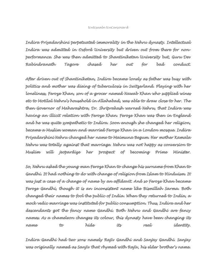UnUsualn UnCensocerdIndira Priyadarshini perpetuated immorality in the Nehru dynasty. IntellectualIndira was admitted in O...