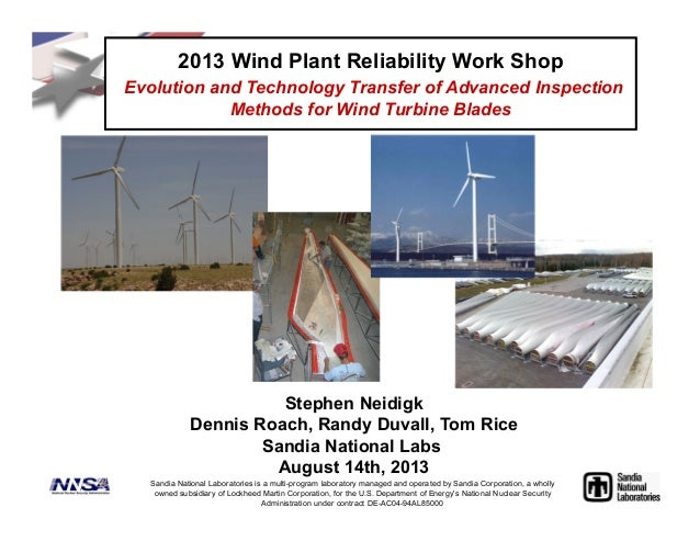 Stephen Neidigk Dennis Roach, Randy Duvall, Tom Rice Sandia National Labs August 14th, 2013 2013 Wind Plant Reliability Wo...