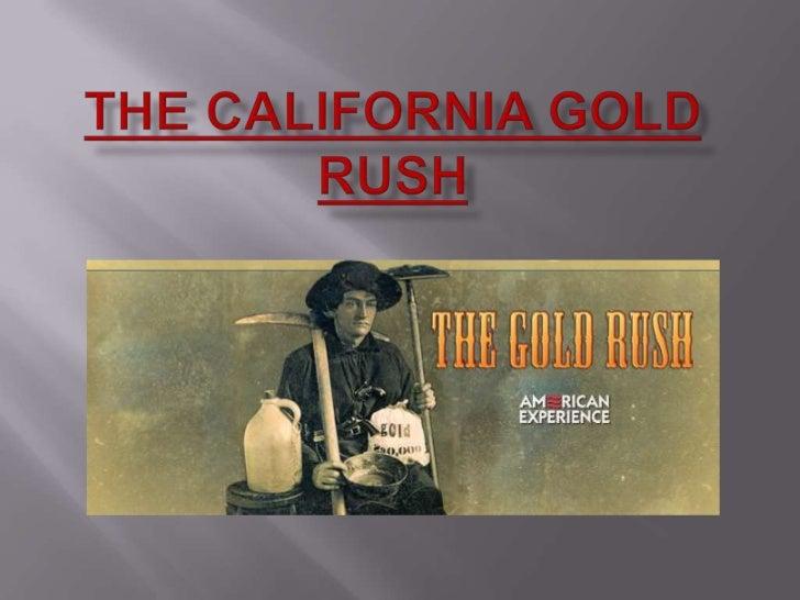 The California Gold Rush<br />