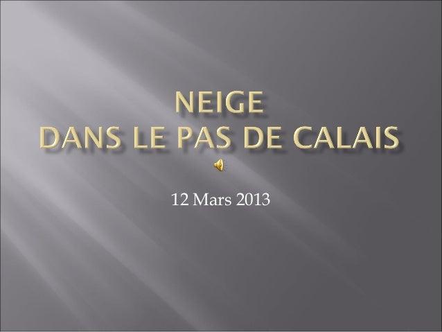 12 Mars 2013