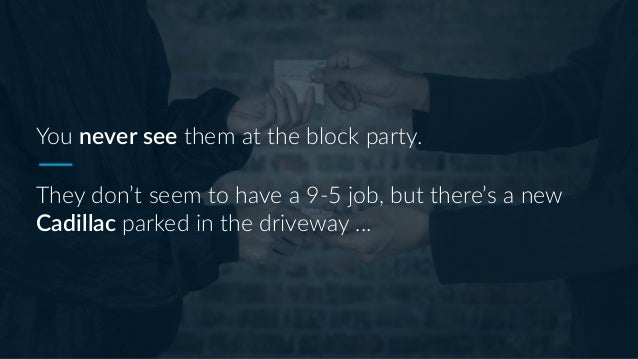 Is My Neighbor A Drug Dealer?  Slide 2