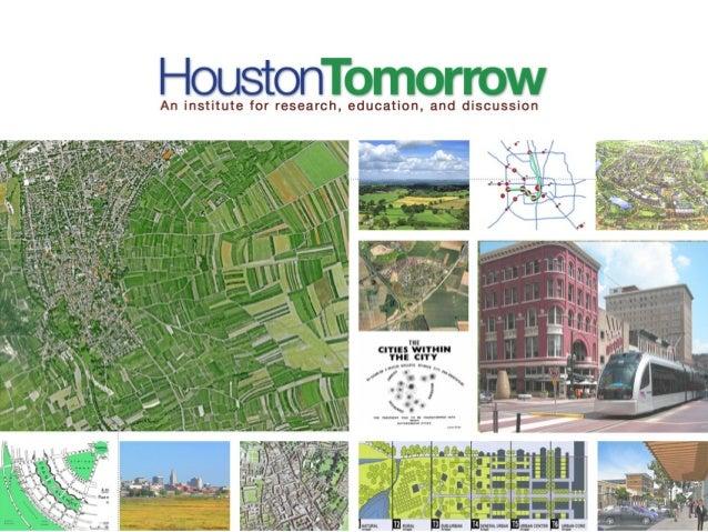 Neighborhood Greenways for Houston 85% connected by 2020 Jay Blazek Crossley Houston Tomorrow Wednesday, June 26, 2013 Liv...