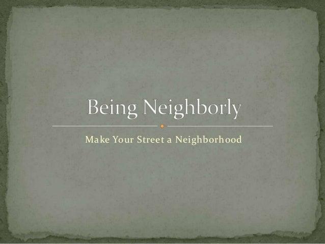 Make Your Street a Neighborhood