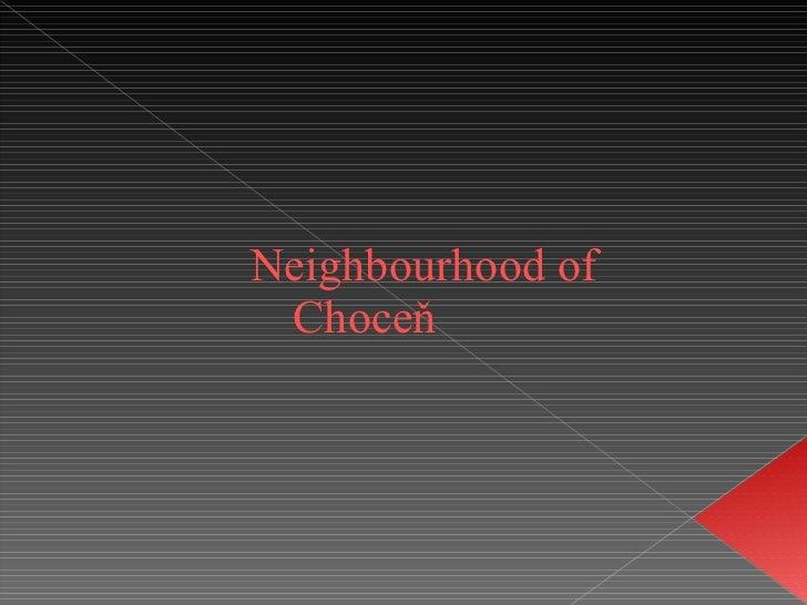 Neighbourhood of Choceň