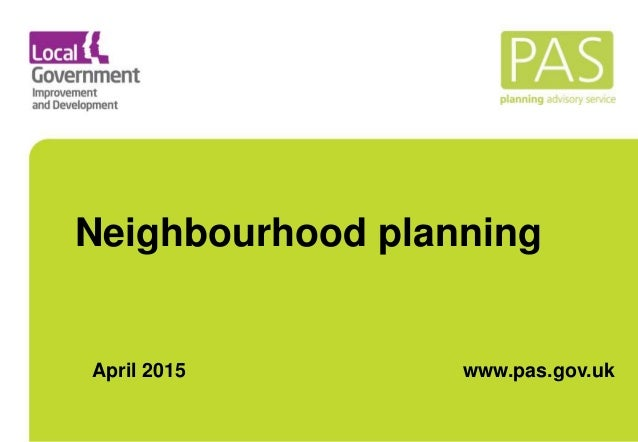 Neighbourhood planning www.pas.gov.ukApril 2015