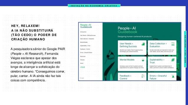 I N O V A Ç Ã O N A E C O N O M I A C R I A T I V A NEIGRANDO|PIXELSHOW A pesquisadora sênior do Google PAIR (People + AI ...