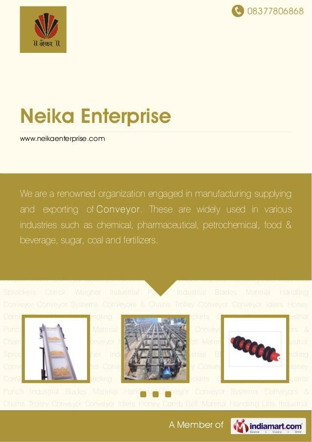 08377806868A Member ofNeika Enterprisewww.neikaenterprise.comMaterial Handling Conveyor Conveyor Systems Conveyors & Chain...