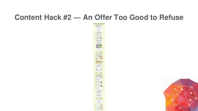 Content Hack #2 — An Offer Too Good to Refuse